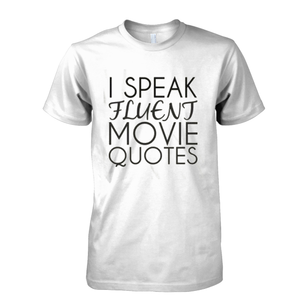 i-speak-fluent-movie-qoutes-t-shirt