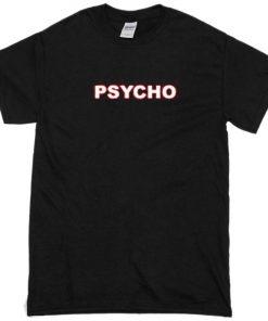 psycho tshirt