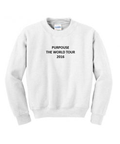 purpouse the world tour 2016 sweatshirt
