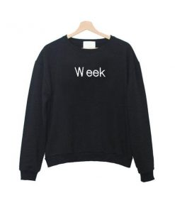 week sweatshirt