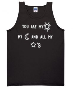 you are my sun my moon and my stars tanktop