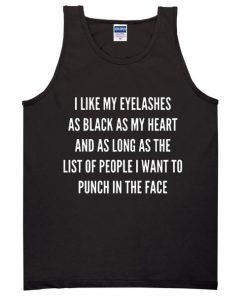 I Like My Eyelashes Tanktop