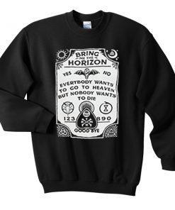 bring me the horizon spirit board sweatshirt