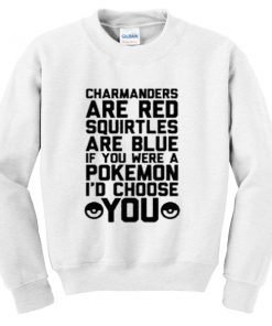 charmanders are red squirtles are blue sweatshirt