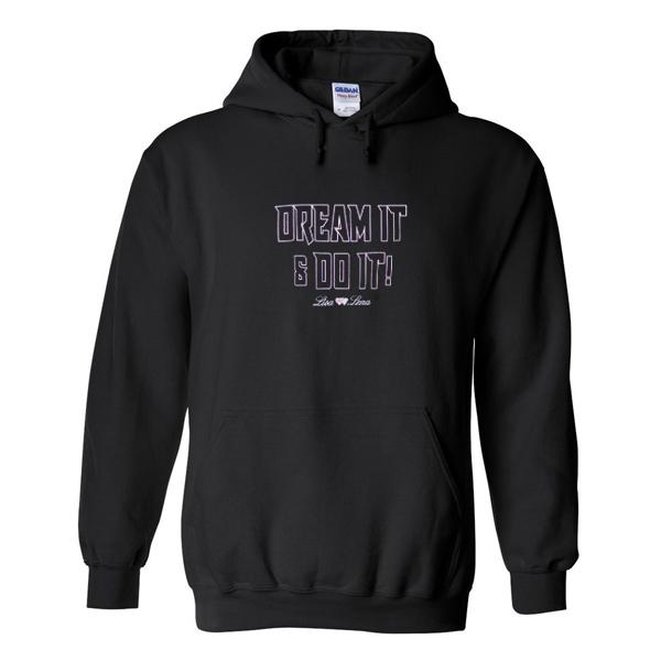 dream it do it hoodie
