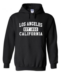 Los Angeles California Est 1850 Hoodie