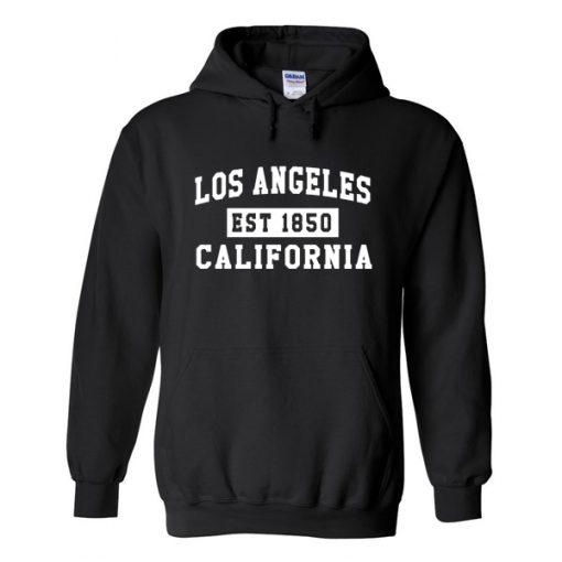 Los Angeles California Est 1850 Hoodie