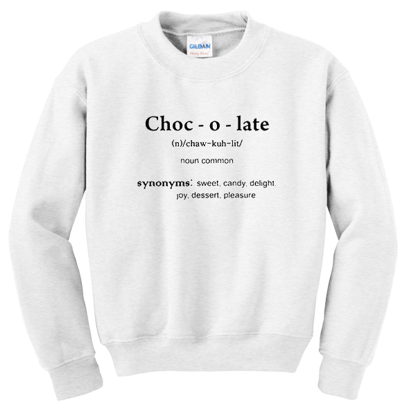 chocolate noun common sweatshirt