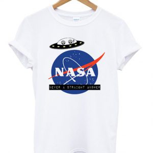nasa never a straight answer alien ufo tshirt
