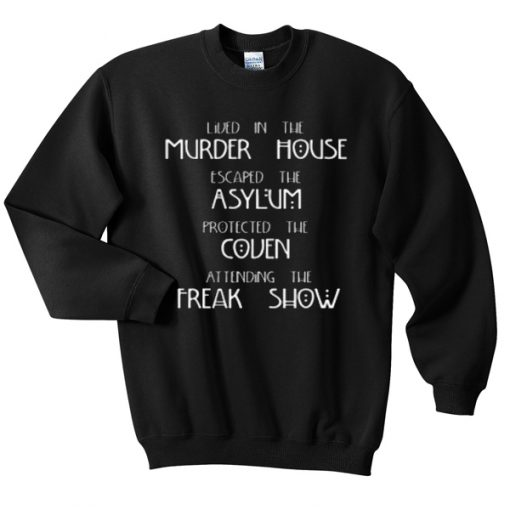 Lived in the Murder House American Horror Story Sweatshirt
