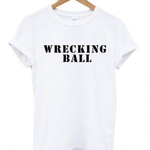 Wrecking Ball T-shirt