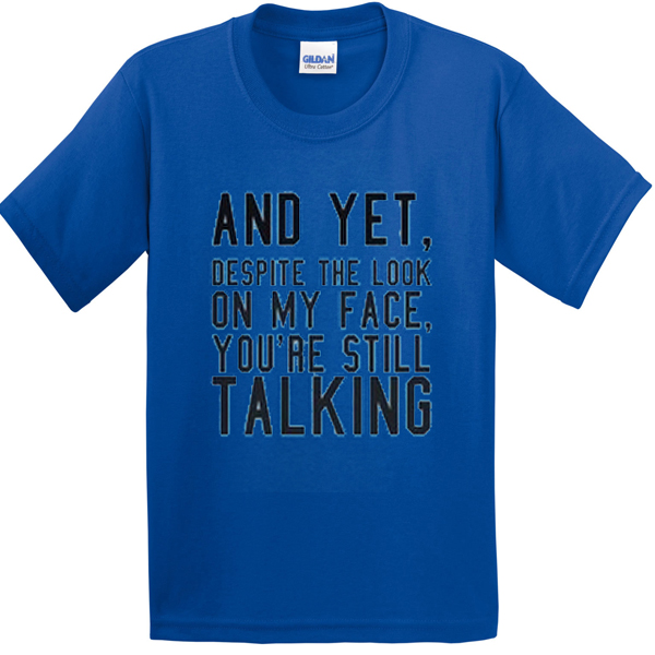 Despite The Look On My Face Gifts - CafePress