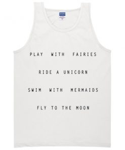 play with fairies ride a unicorn tanktop