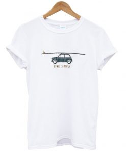 life simply t-shirt