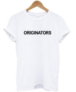originators tshirt