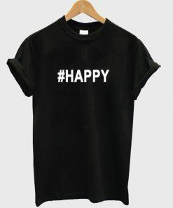#happy t-shirt