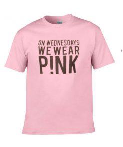 on wednesdays we wear pink tshirt