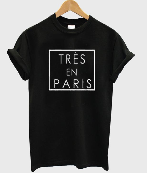 tres in paris tshirt
