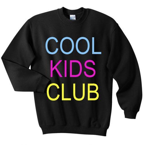cool kids club sweatshirt