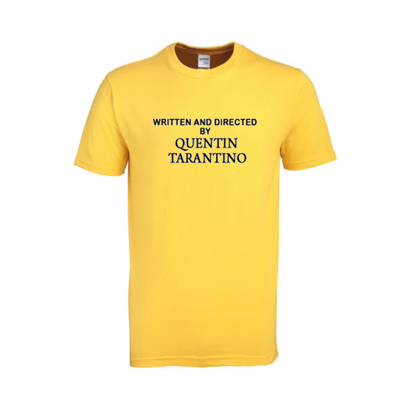 written and directed by quentin tarantino tshirt