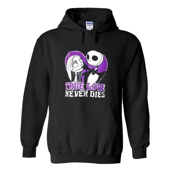 true love never dies hoodie