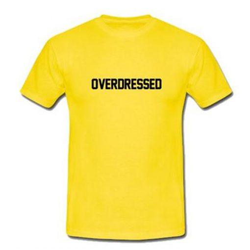 overdressed yellow tshirt