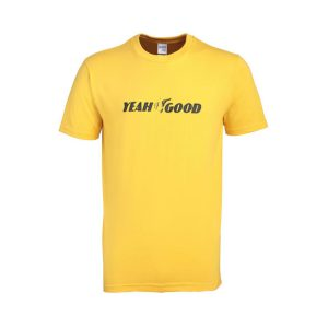 yeah good tshirt
