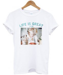 life is great 1952 t-shirt