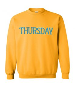thursday sweatshirt