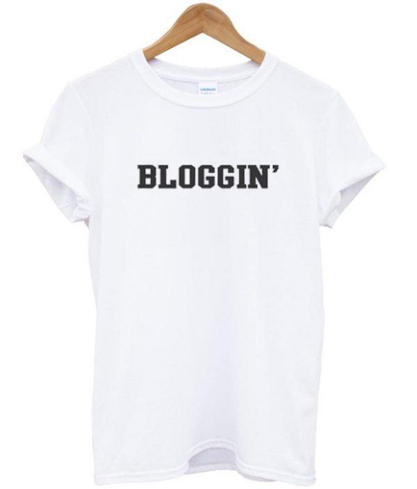 bloggin t-shirt