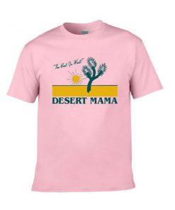 the best go west desert mama tshirt