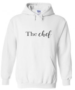 the chef hoodie