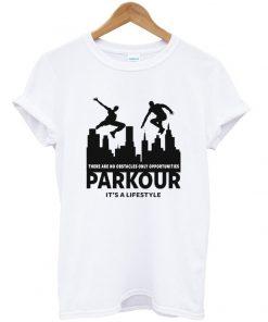 parkour it's a lifestyle t-shirt