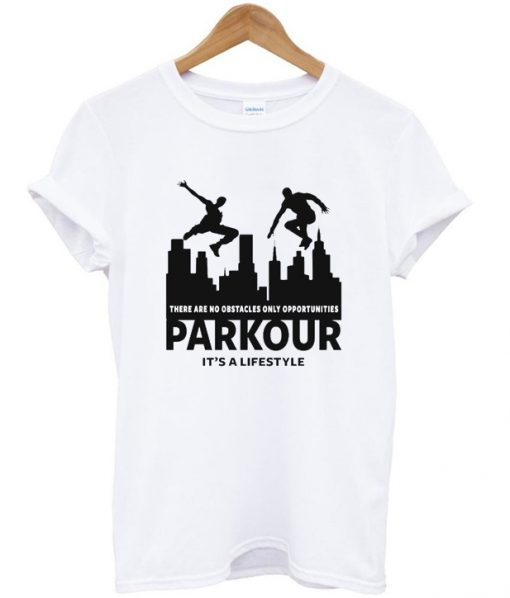parkour it's a lifestyle t-shirt