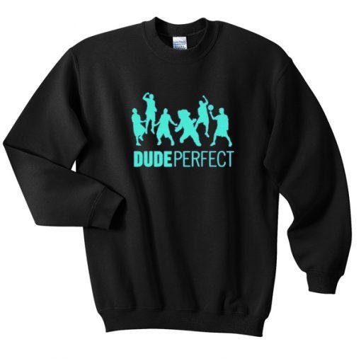 dude perfect sweatshirt