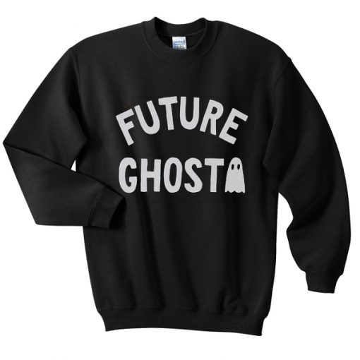 future ghost sweatshirt
