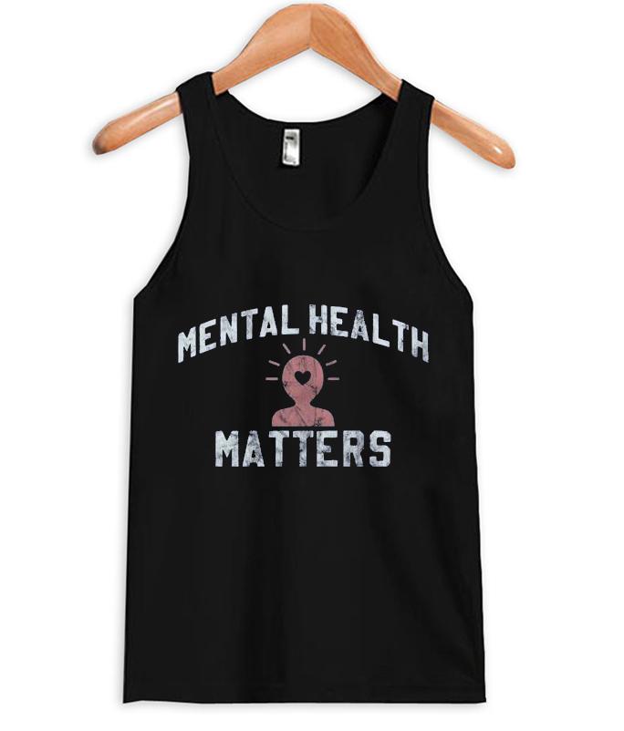 mental health matters tank top